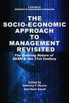 The Socio-Economic Approach to Management Revisited (Research in Management Consulting)