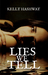 Lies We Tell by Kelly Hashway