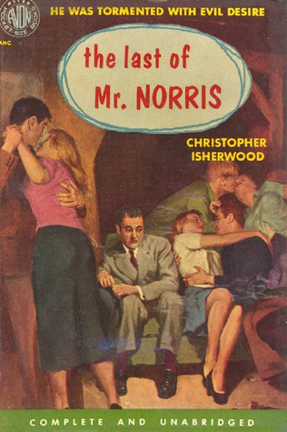 The Last of Mr. Norris by Christopher Isherwood