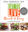 Eat to Live Quick...