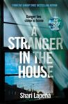 A Stranger in the House by Shari Lapena