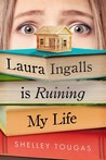 Review of Laura Ingalls Is Ruining My Life by Tougas