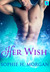 Her Wish (Playboy Genie #1)