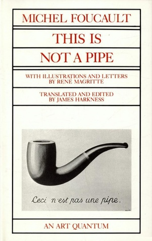 This is Not a Pipe by Michel Foucault