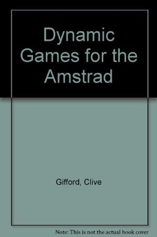 Dynamic Games for the Amstrad