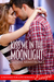 Kiss Me in the Moonlight (A Destined for Love Romance)