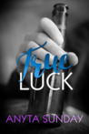 True Luck (True Love, #1)