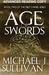 Age of Swords (The Legends of the First Empire, #2) - ARC by Michael J. Sullivan