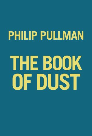 The Book of Dust (The Book of Dust Trilogy, #1)