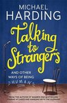 Talking to Strangers by Michael Harding