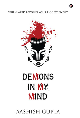 Image result for demons in my mind by ashish gupta book review