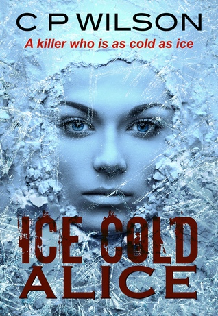 Ice Cold Alice (Tequila Mockingbird, #1)