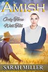 Amish Romance: Only Time Will Tell: Sweet Inspirational Amish Romance