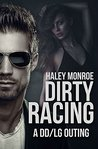 Dirty Racing: A DD/LG Outing