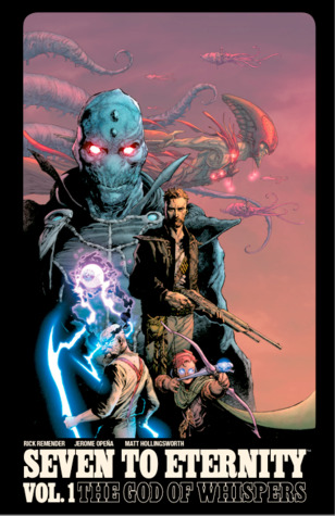 Seven to Eternity, Vol. 1: The God of Whispers