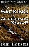 The Sacking of Gildebrand Manor