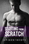 Starting from Scratch (Housemates, #5)