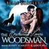 The Woodsman (Enchanted Lovers, #1)