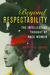 Beyond Respectability: The Intellectual Thought of Race Women