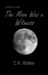 The Moon Was a Witness