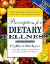 Prescription For Dietary Wellness Second Edition