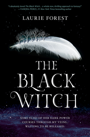 The Black Witch by Laurie Forest