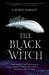 The Black Witch (The Black Witch Chronicles, #1)
