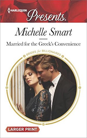 Married for the Greek's Convenience (Brides for Billionaires #4)