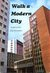Walk a Modern City: A look at the City of London