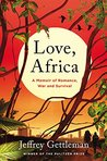 Love, Africa: Two Roads Home