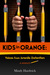 Kids in Orange: Voices from Juvenile Detention