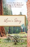 Love's Story / Strong as the Redwood