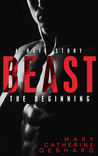 Beast: A Hate Sto...