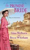 The Promise Bride by Gina Welborn