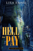 Hell to Pay by Lisa  Emme