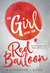 The Girl with the Red Balloon (The Balloonmakers, #1)