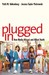Plugged In by Patti M. Valkenburg