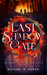 The Last Shadow Gate: The Shadow Gate Chronicles Book I