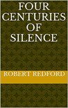 Four centuries of silence