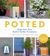 Potted: Make Your Own Styli...
