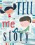 Tell Me a Story: An Inspirational Book for Creative Writers