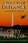 A Touch of Defiance by Gary Ponzo