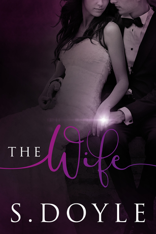 The Wife (The Bride, #2)