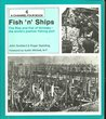 Fish 'n' Ships: Rise and Fall of Grimsby (A Channel Four book)