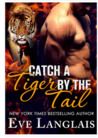 Catch a Tiger by the Tail (Their Furever Mates #2)