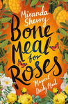 Bone Meal for Roses