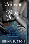 Forever in Blue Jeans (a Riley O'Brien novella collection)