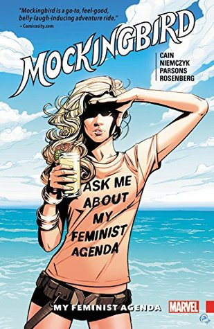 Mockingbird, Vol. 2: My Feminist Agenda