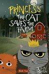 Princess the Cat Saves the Farm
