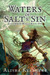 Waters of Salt and Sin (Uncommon World, #1)